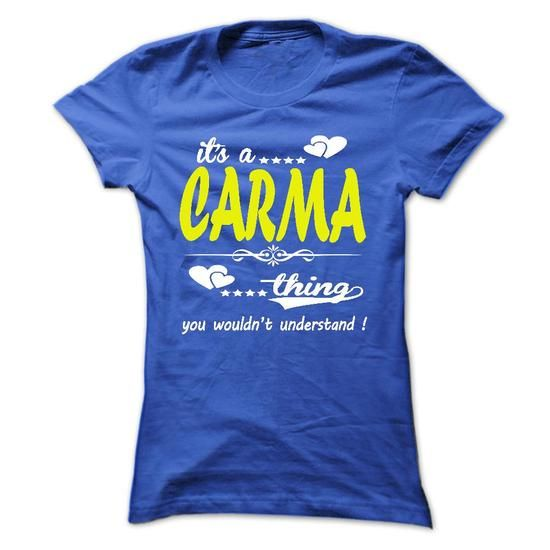 its a CARMA Thing You Wouldnt Understand ! - T Shirt, H - #shirt hair #tshirt no sew. GET YOURS => https://www.sunfrog.com/Names/its-a-CARMA-Thing-You-Wouldnt-Understand--T-Shirt-Hoodie-Hoodies-YearName-Birthday-Ladies.html?68278
