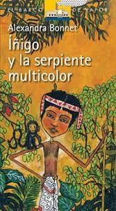 Iigo y la serpiente multicolor alexandra bonnet lima ediciones iigo y la serpiente multicolor alexandra bonnet lima ediciones sm 2014 5ta fandeluxe Gallery