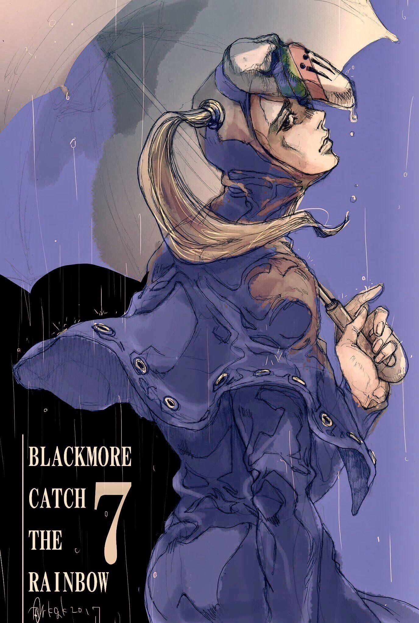 Blackmore Catch The Rainbow Sbr Jojo Bizzare Adventure Jojo Bizarre Jojo S Bizarre Adventure
