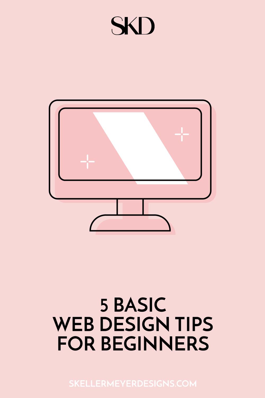 5 Basic Web Design Tips For Beginners In 2020 Web Design Websites Web Design Tips Web Design Basics