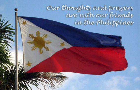 Our hearts and prayers are with the people of the Philippines as they struggle to recover from the typhoon that struck this past weekend.
