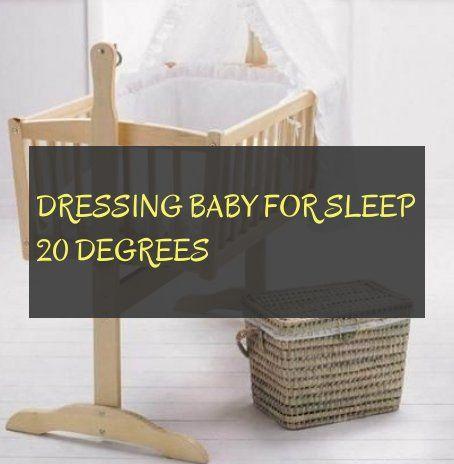 Dressing Baby For Sleep 20 Degrees Baby Für Den Schlaf 20 Grad Anziehen