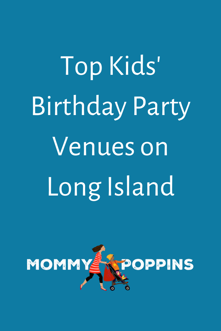 Christmas Shows On Long Island 2020 Top Kids' Birthday Party Venues on Long Island   Mommy Poppins