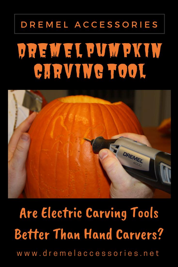 Dremel Pumpkin Carving Tool Are Electric Carving Tools Better Than Hand Carvers Pumpkin Carving Tools Dremel Pumpkin Carving Pumpkin Carving