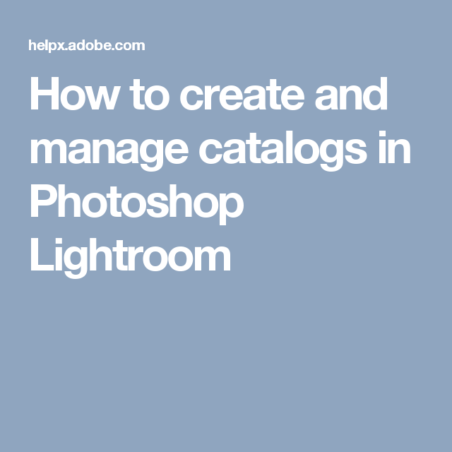 How to create a catalog in lightroom