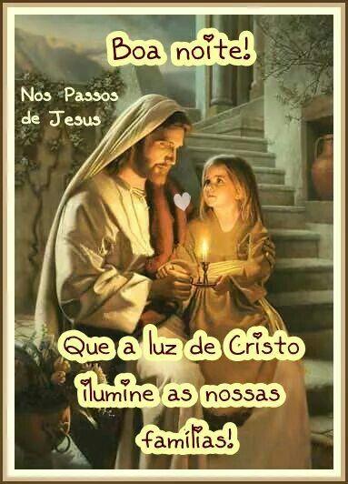 Pin De Joaquim Alexandre Em Jesus Prayer Imagens De Boa Noite