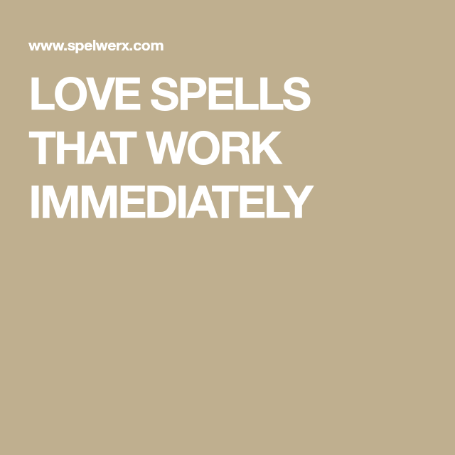 simple love spells that work immediately - 640×640