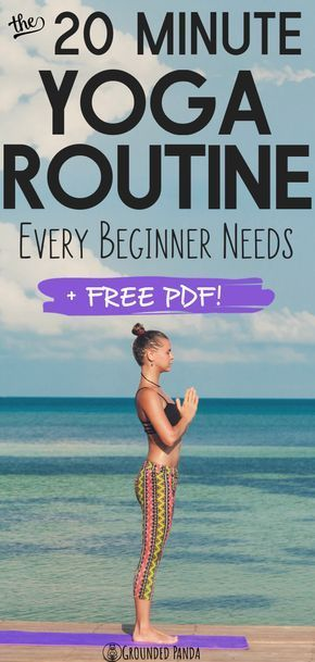 This is the only 20 minute yoga routine you will need as a beginner! Everything you have ever wanted...