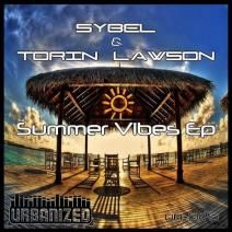 Sybel & Torin Lawson - Summer Vibes Ep (UR045) http://www.beatport.com/release/summer-vibes-ep/970209