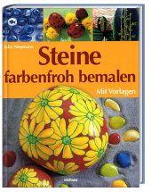 Anleitung Steine bemalen - Loris-lebt - Baby & Familie - LifePortal.ch