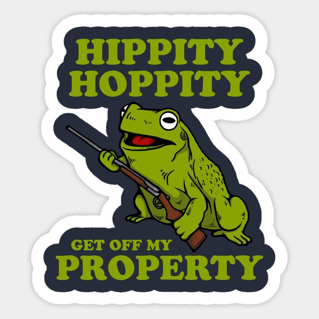 Hippity Hoppity Get Off My Property Skaten