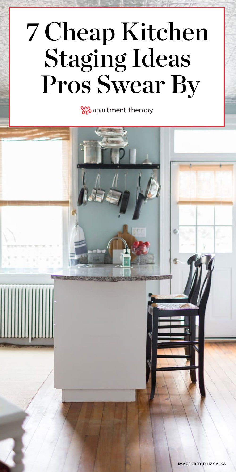 7 Low Cost Or Free Kitchen Staging Ideas Real Estate Experts Swear By In 2020 Kitchen Staging Cheap Kitchen