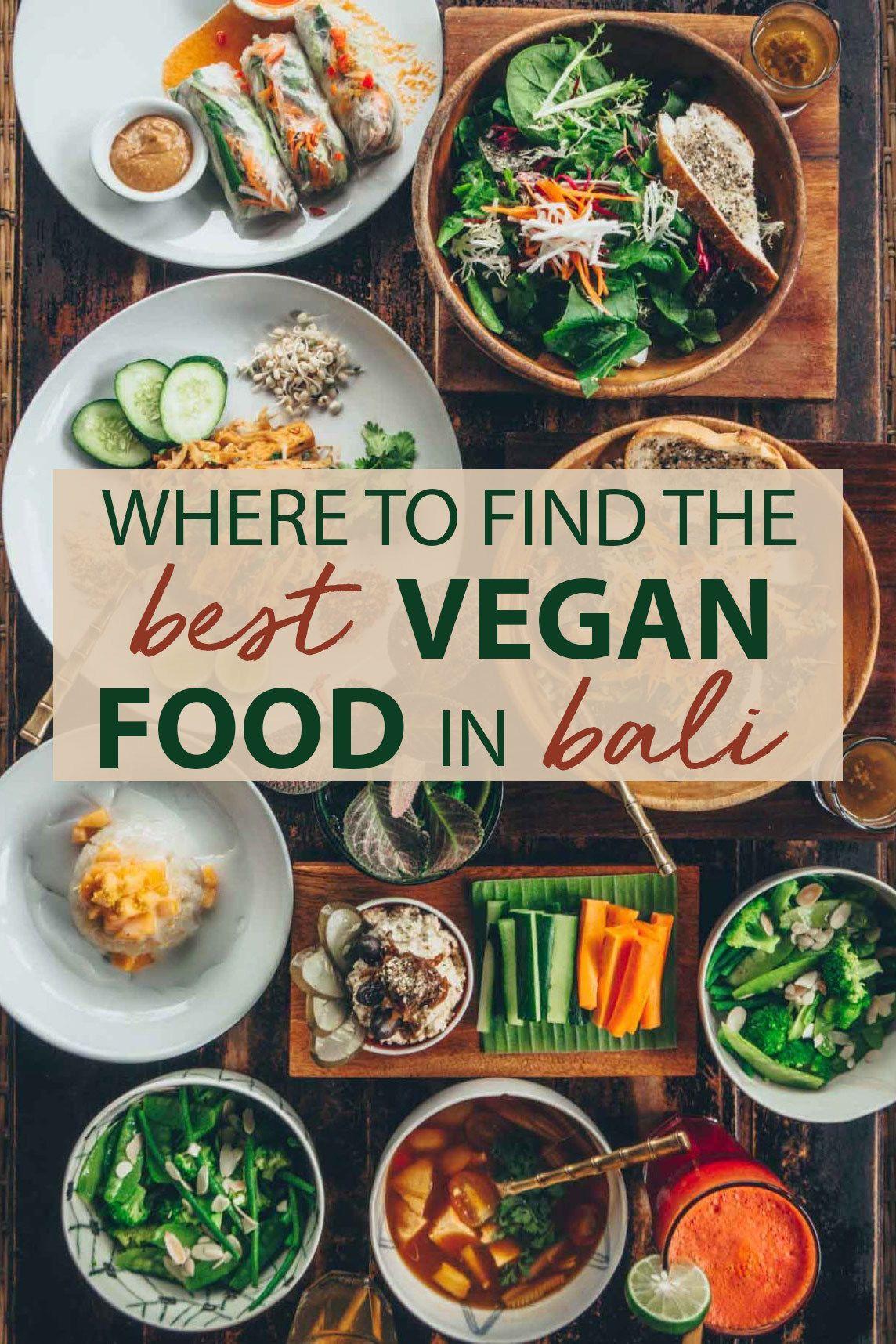 Where To Find The Best Vegan Food In Bali The Blonde Abroad Vegan Restaurants Vegetarian Travel International Recipes