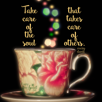 Serving others if beautiful ~ but don't forget to fill your cup! #selfcare For the app of beautiful wallpapers ~ www.everydayspirit.net xo