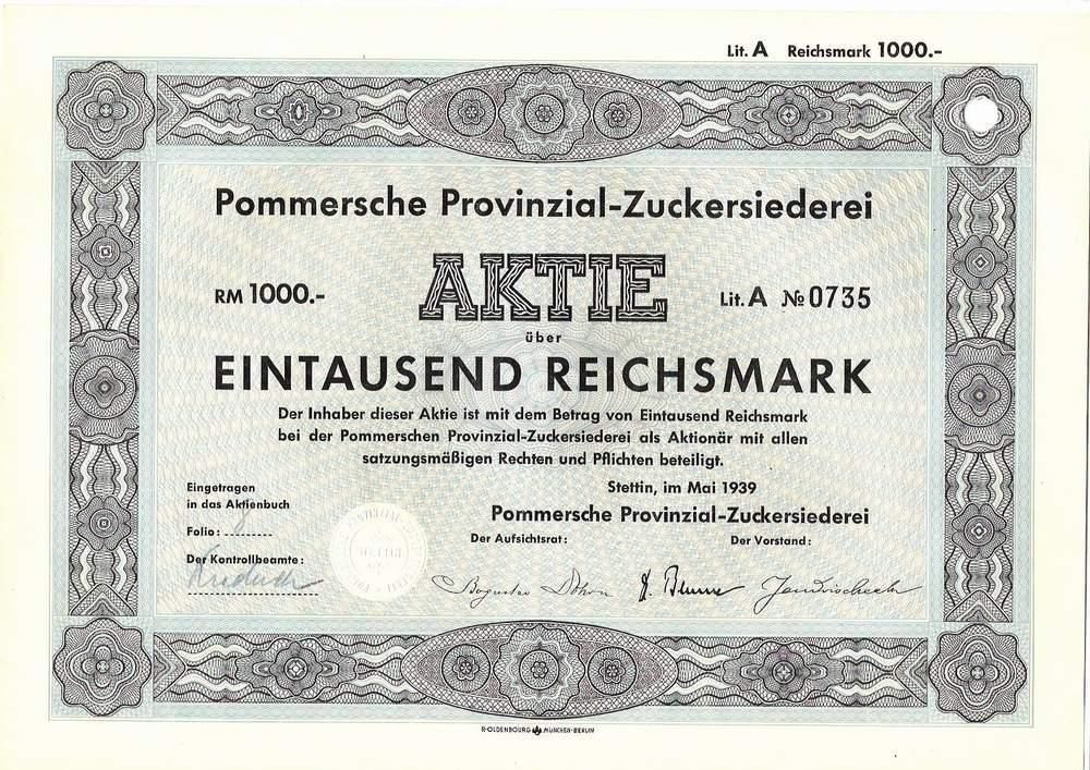Pommersche Provinzial-Zuckersiederei / Inhaberaktie 1 000 RM, Stettin Mai 1939