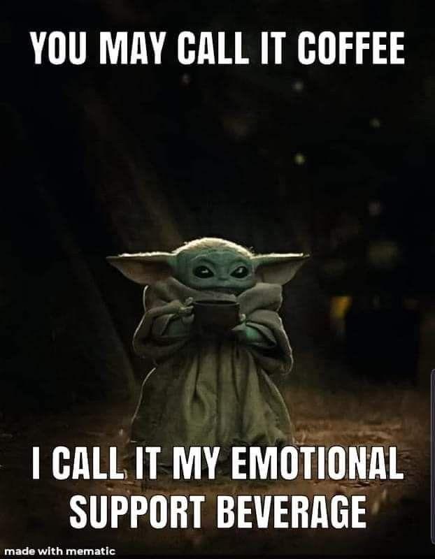 Pin By Carolyn Simpson On Coffee Yoda Funny Yoda Meme Yoda Images