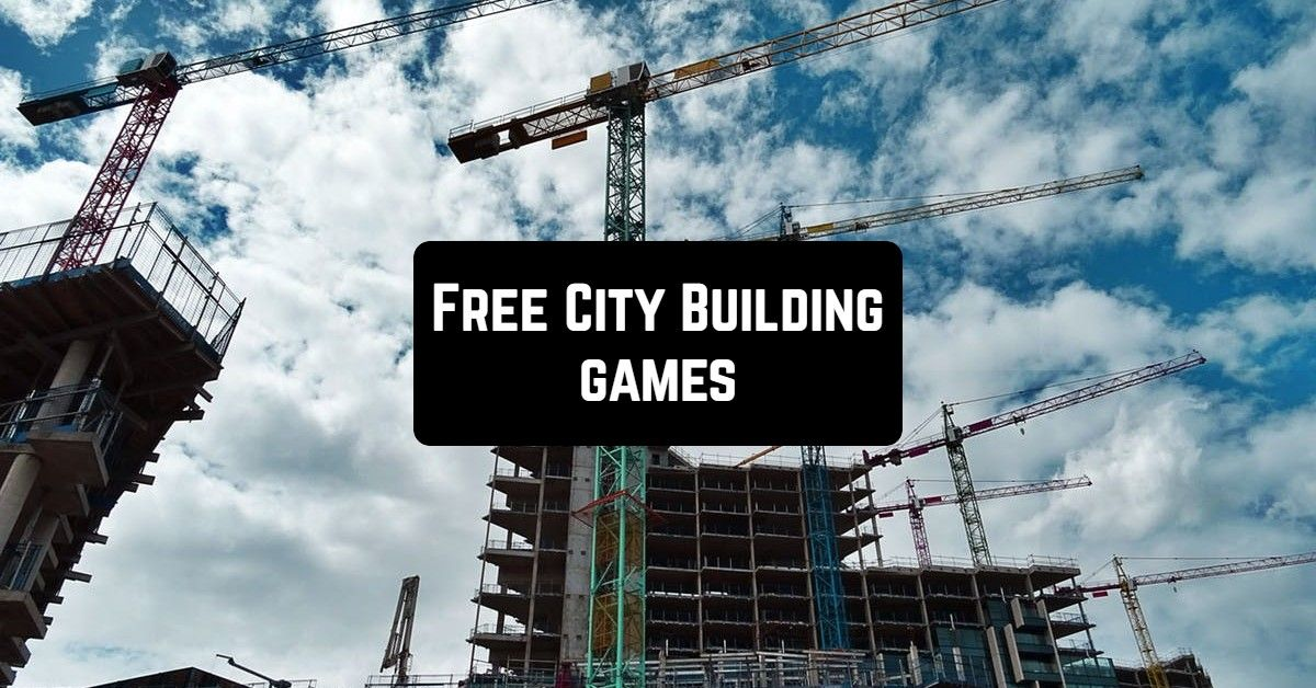 17 Free City Building Games for Android & iOS в 2020 г