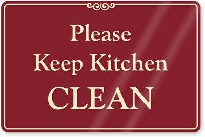 Please Keep Kitchen Clean Sign At Work Pinterest