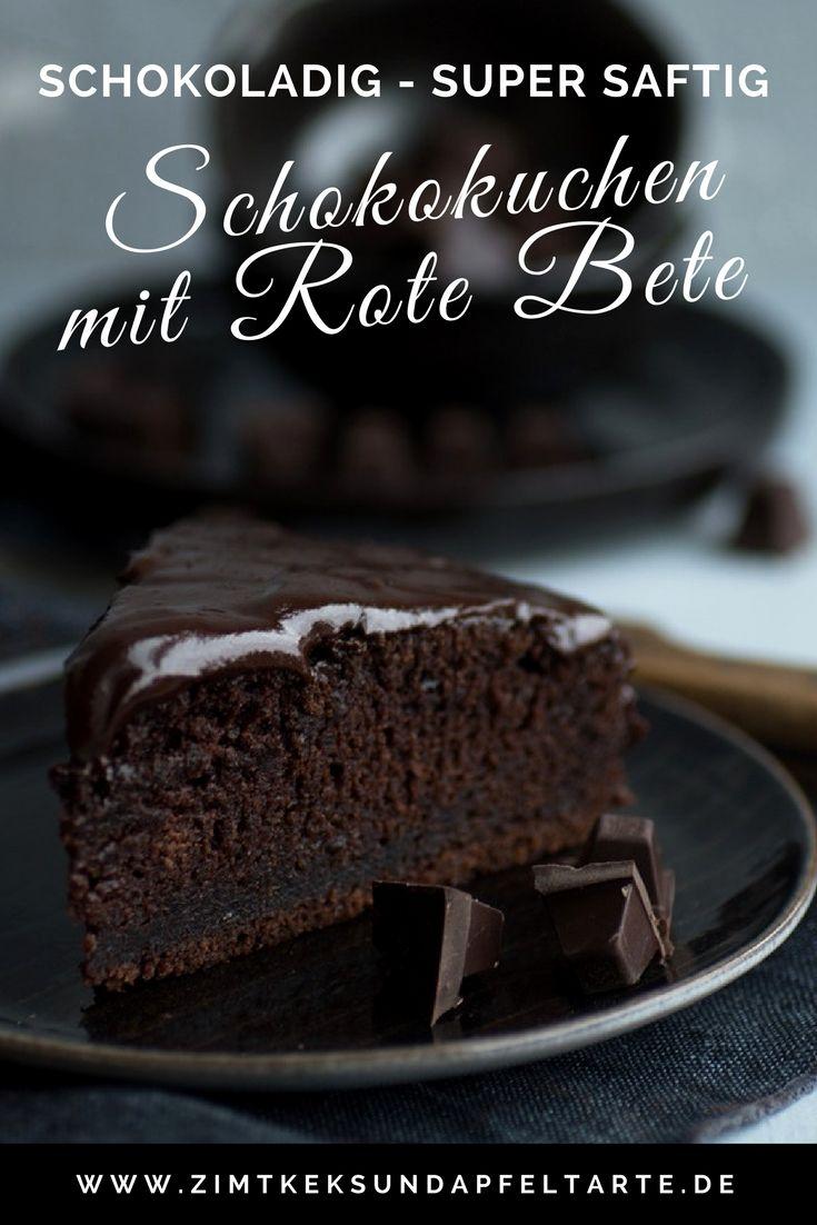 Einfaches Rezept Fur Saftigen Schokokuchen Mit Rote Bete Rezept Schokoladen Kuchen Schokoladenkuchen Und Saftiger Schokoladenkuchen