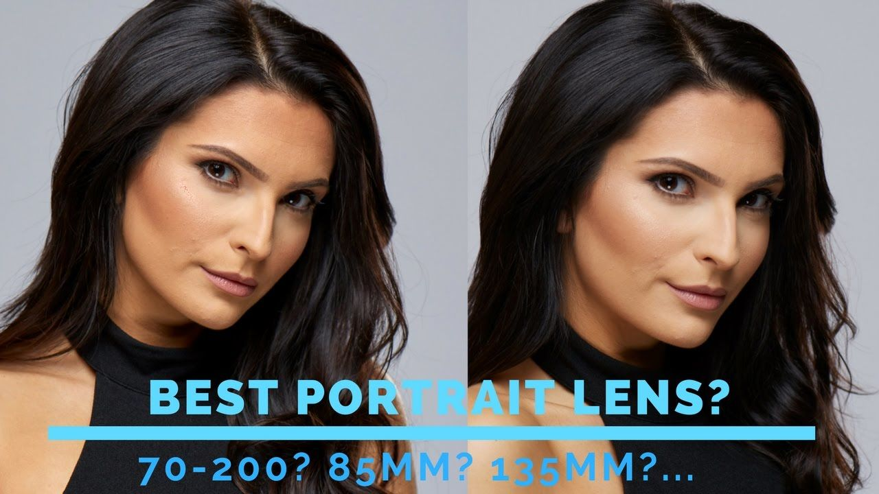 Best Portrait Lens 85mm Vs 70 200 Mm Zoom Vs 135mm Canon Or Nikon Https Www Camerasdirect Com Au Camera Lenses Sigma L Art Lens Sigma Lenses Best Portraits