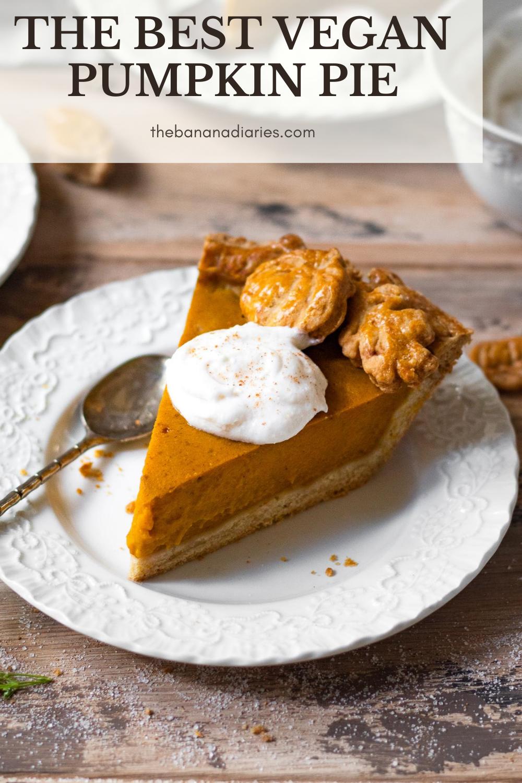 Best Healthy Pumpkin Pie Vegan The Banana Diaries Recipe In 2020 Healthy Thanksgiving Desserts Vegan Thanksgiving Dessert Easy Pumpkin Pie