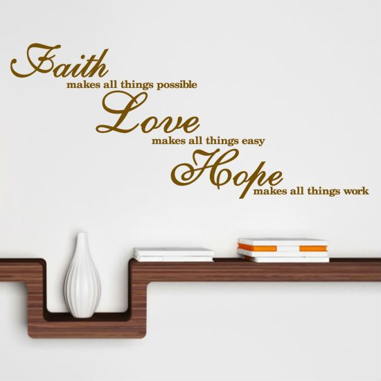 Short Faith Quotes Extraordinary Short Quote About Faith Love Hope For Your Walls  Quotes