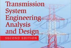 Electric Power Transmission System Engineering 2nd edition