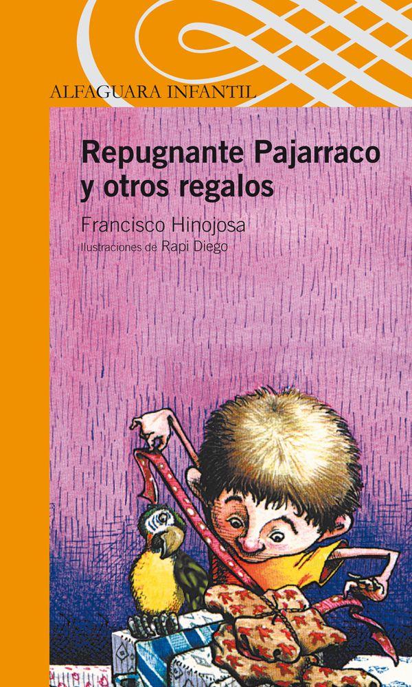 repugnante pajarraco y otros regalos (ebook)-francisco hinojosa-9786071109637