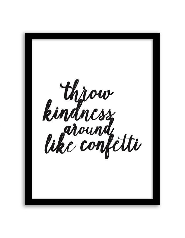 Free Printable Throw Kindness Around Like Confetti Wall Art Free - certificate sayings