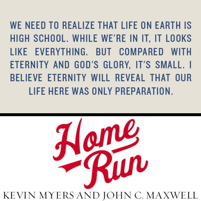 Home Run: Learn God's Game Plan for Life and Leadership, by Kevin Myers and John C. Maxwell #HomeRunLife