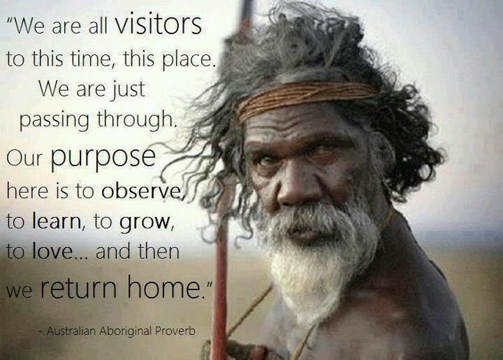 Australian Aboriginal proverb | Proverbs