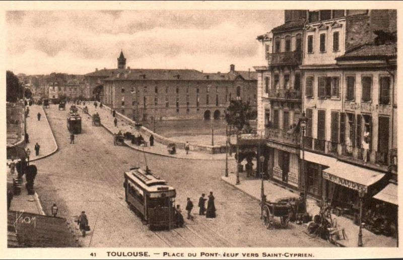 Toulouse Place Du Pont Neuf Vers Saint Cyprien Animee Tramway Pas Circulee A Toulouse Photos Anciennes Toulouse Tramway