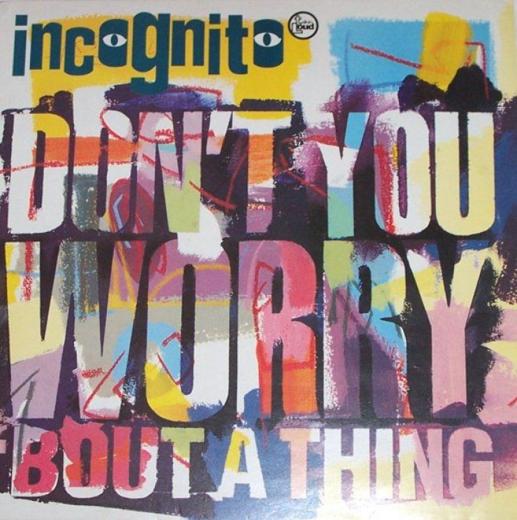 Incognito Don T You Worry Bout A Thing Music Book Incognito Film Music Books
