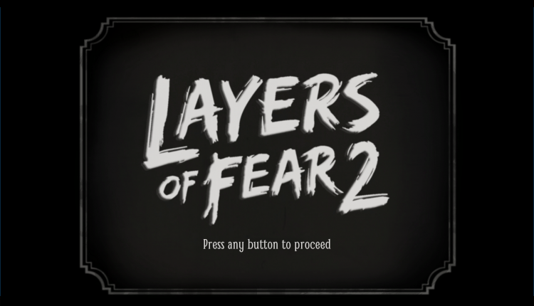 Layers Of Fear 2 Review The Game For Horror Movie Fans Amanda Blain Horror Movie Fan Layers Of Fear Horror Video Games