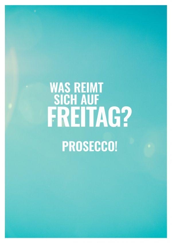 Was Reimt Sich Auf Freitag Du Scheld Pinterest Quotes Its