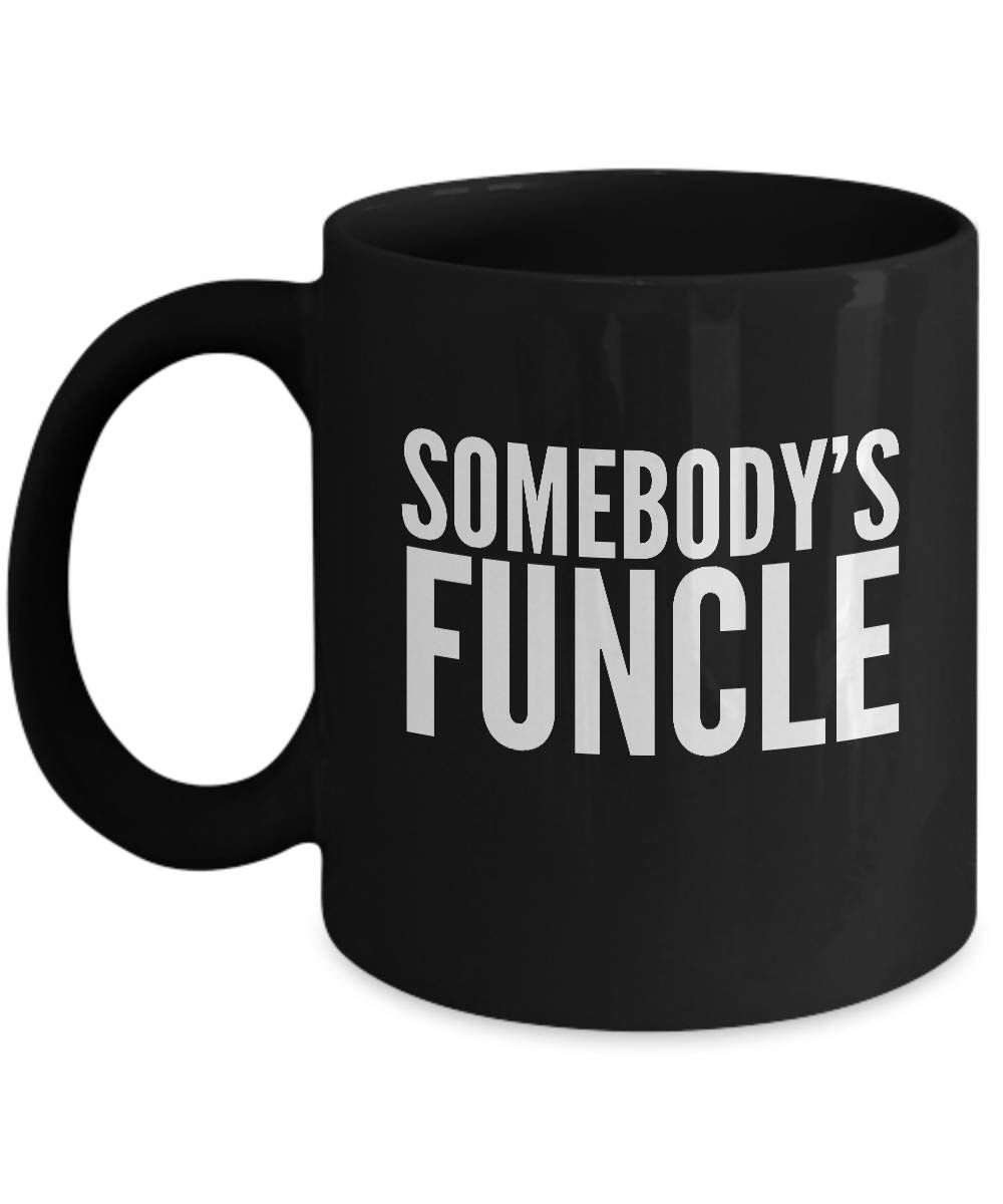 a8fa1520b Excited to share this item from my #etsy shop: SOMEBODY'S FUNCLE Funny Uncle  Mug - Gifts for Uncles, Uncle Coffee Mug, Uncle Mugs, Uncle Christmas Gift,  ...