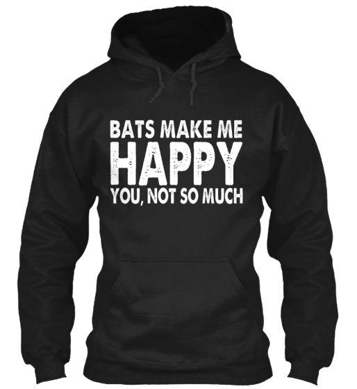 BATS Make Me Happy