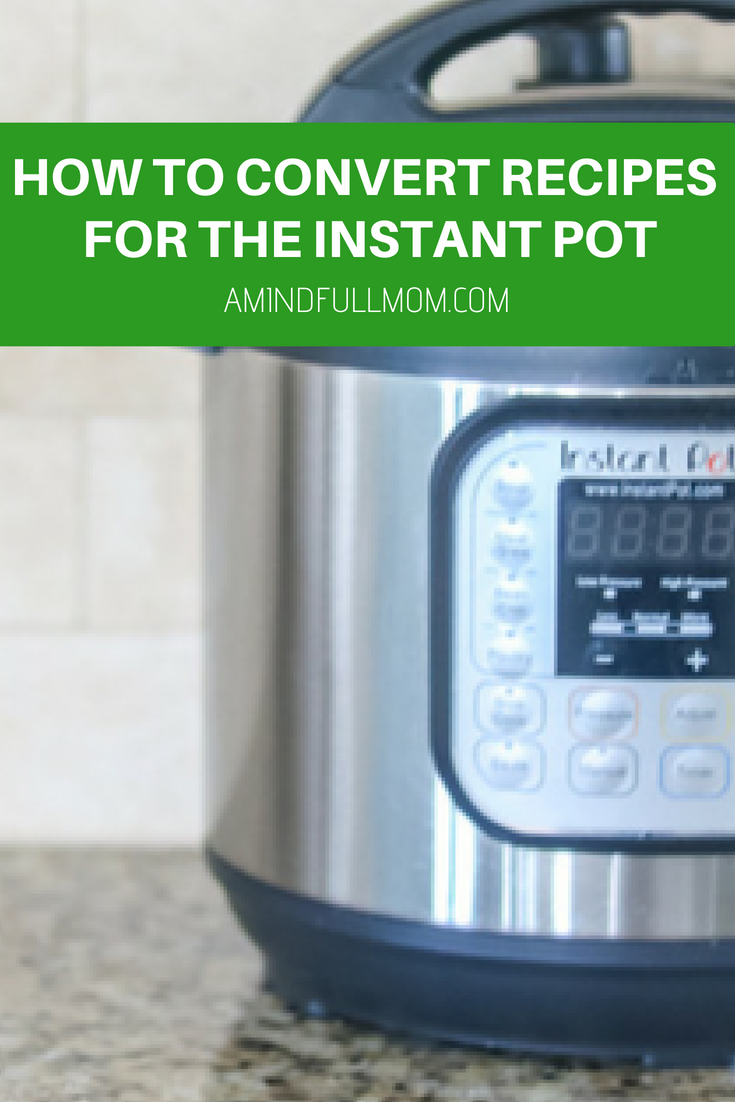 How to Convert Recipes for Pressure Cooking | Instant pot, Pressure ...