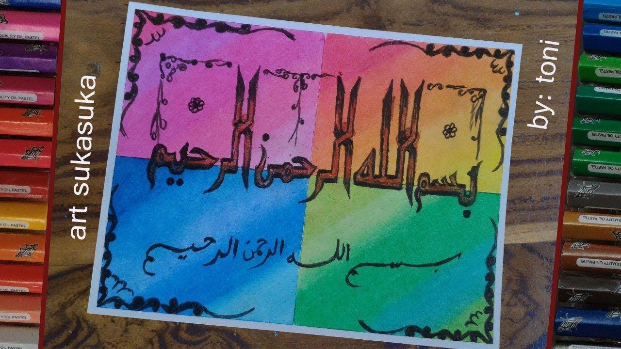 kaligrafigambar menggunakan crayonoil pastel drawing