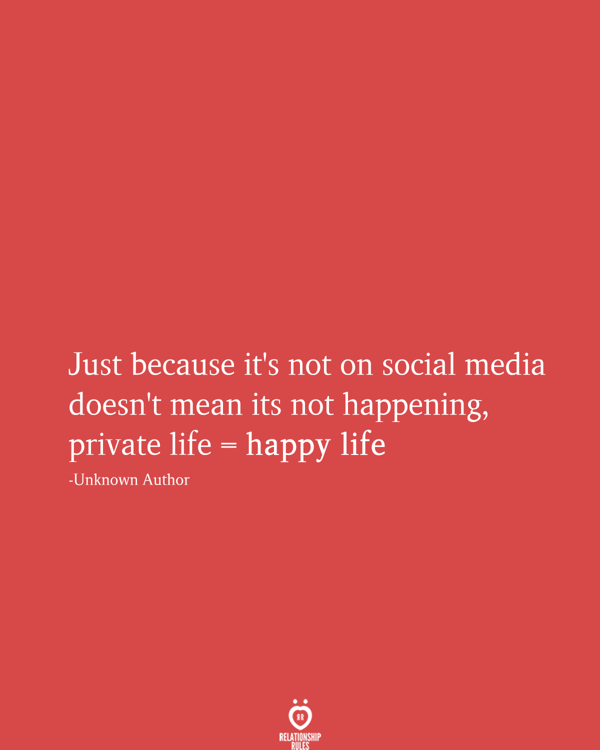 Just Because Its Not On Social Media Doesnt Mean Its Not Happening