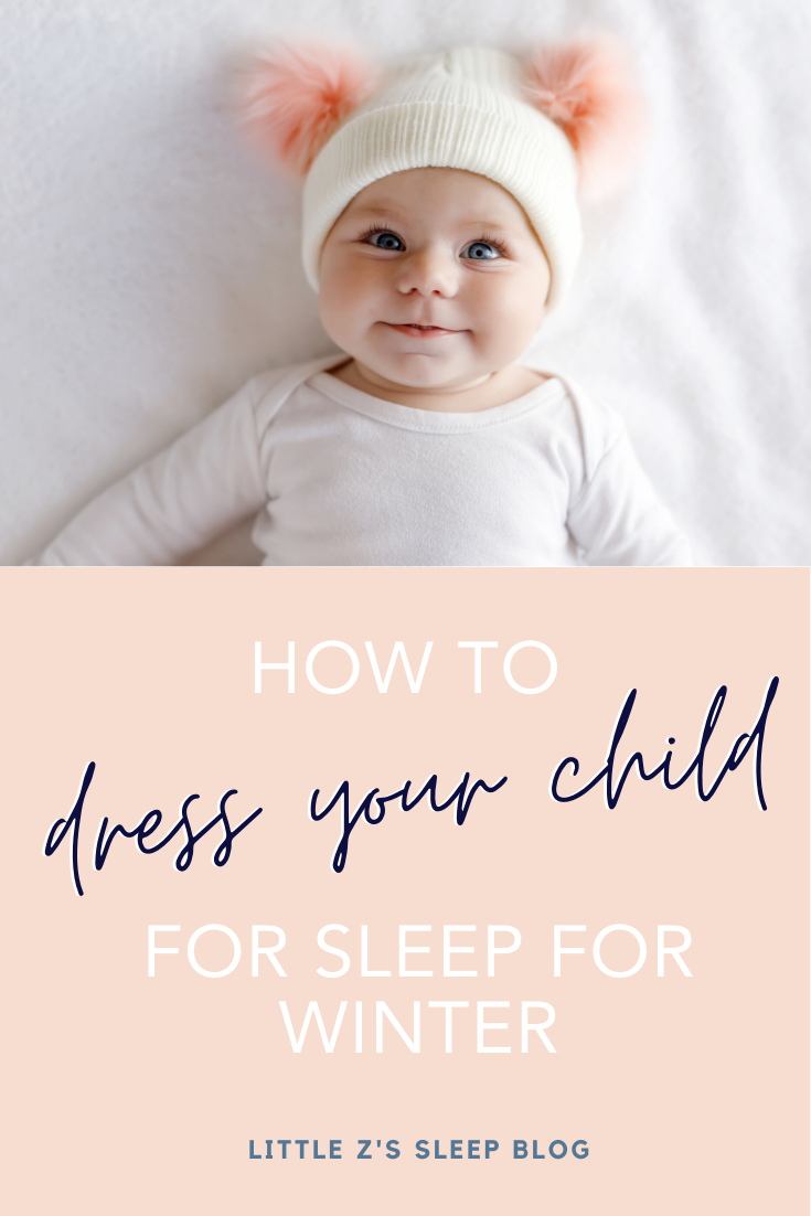 How To Dress Your Child For Sleep During Winter Online Sleep Coaching For Babies In 2020 Toddler Sleep Regression Toddler Activities Infant Activities