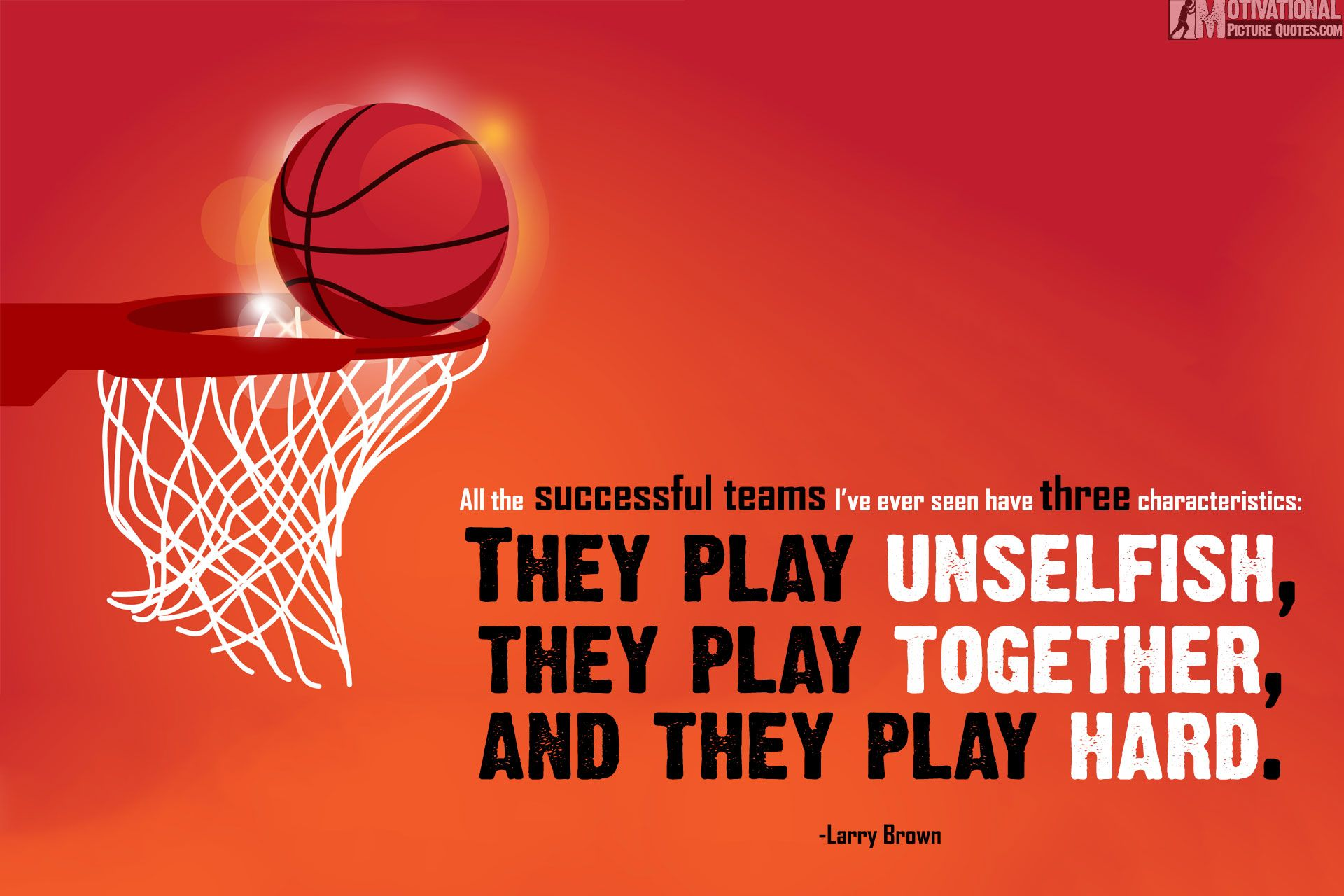 inspiring basketball quotes by Larry Brown Motivational