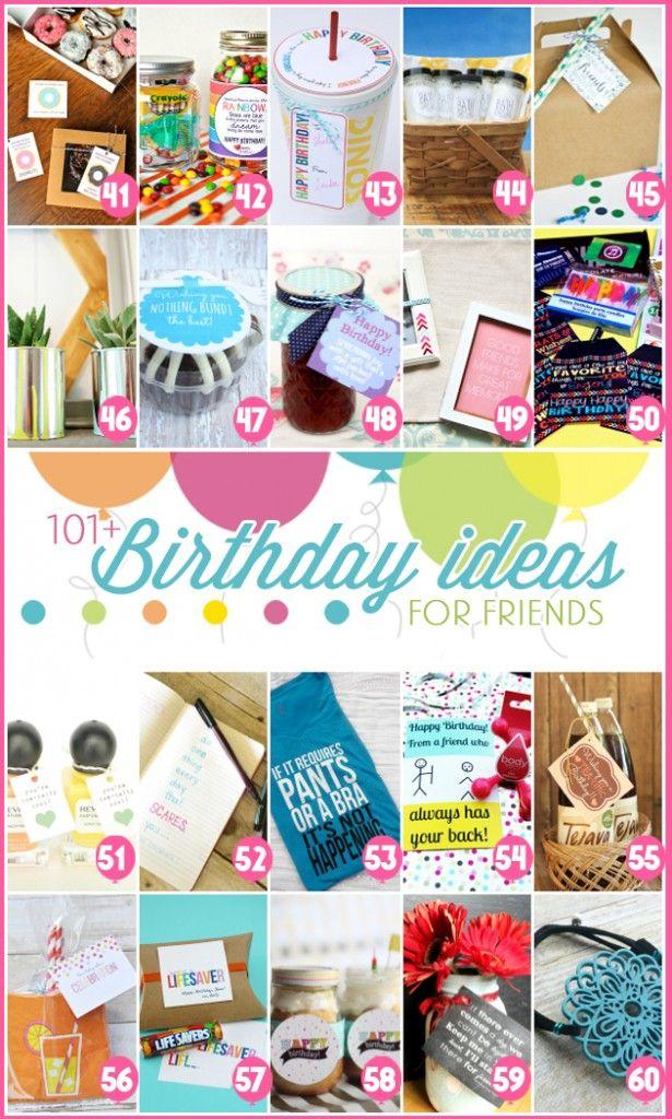 101 Birthday Ideas For Friends Inexpensive Birthday
