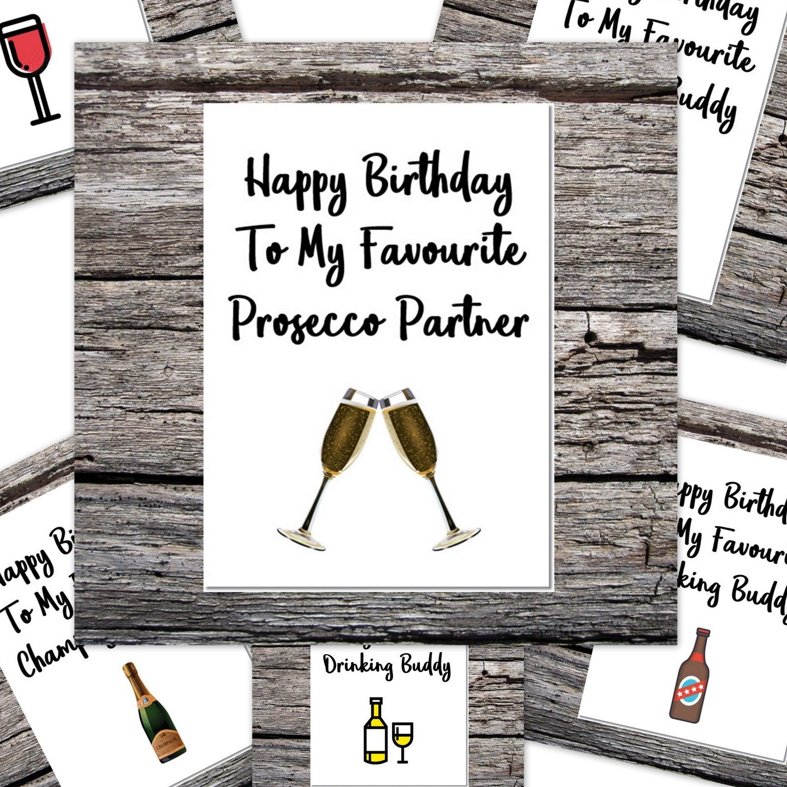 Funny Alcohol Birthday Card My Favourite Drinking Buddy Prosecco Champagne Etc Drinking Buddies Happy Birthday Me Alcohol Birthday Cards