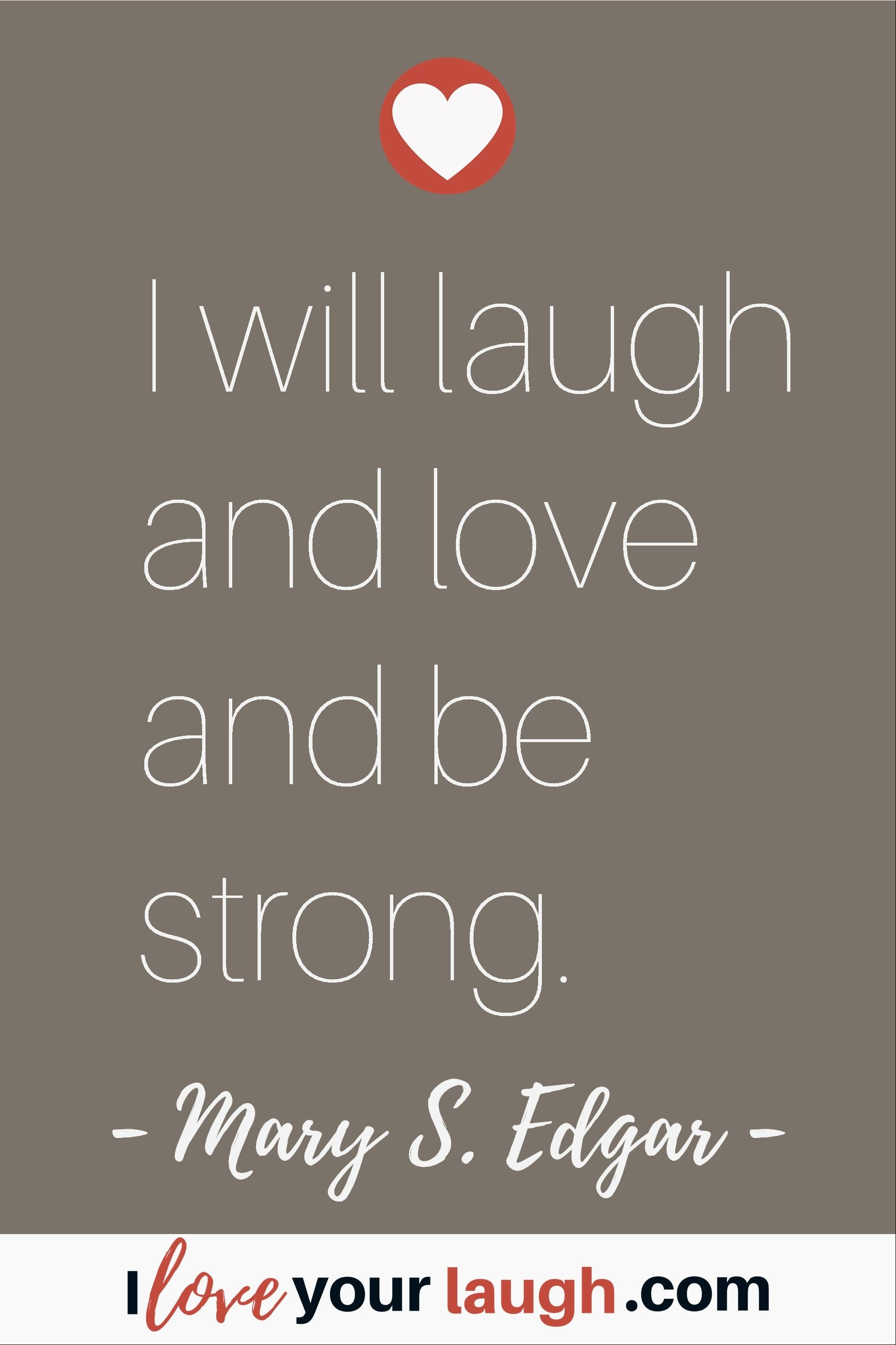 The Best Love And Laughter Quotes By I Love Your Laugh In 2020 Love And Laughter Quotes Laughter Quotes Medicine Quotes