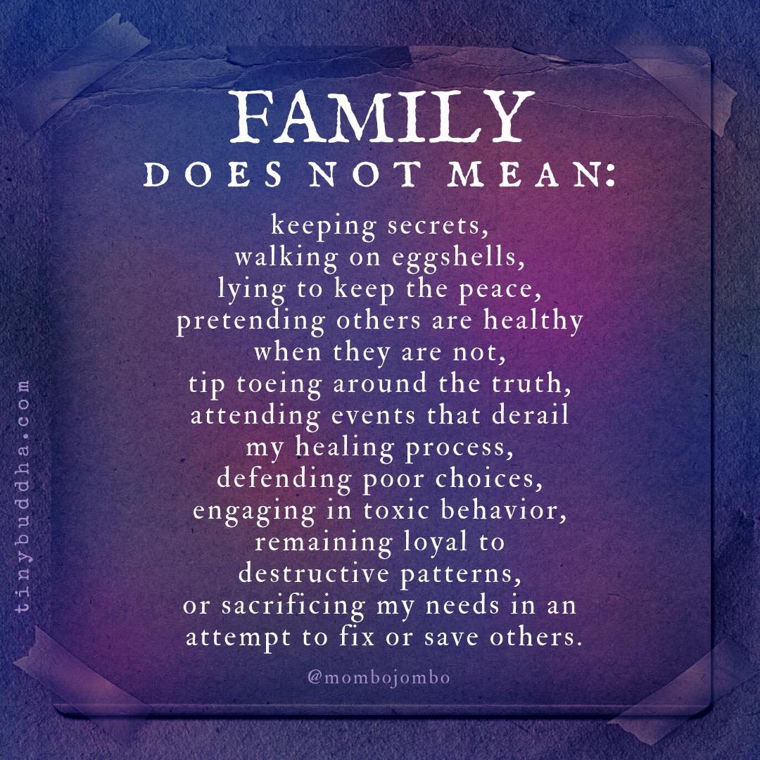 Family Does Not Mean... - Tiny Buddha