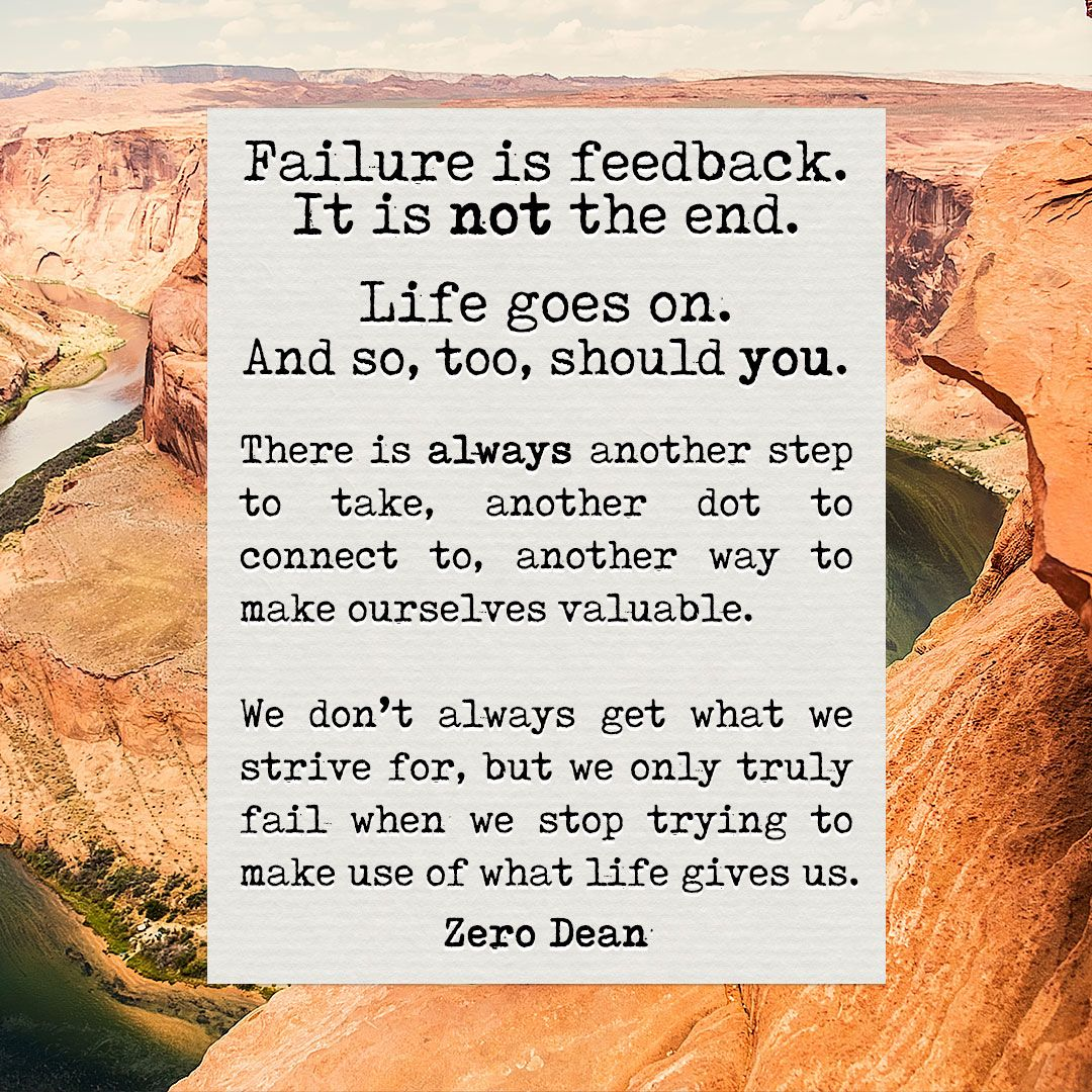 Failure is feedback from the book not everyone will