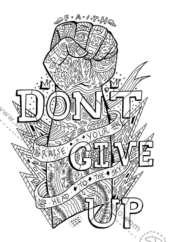 Dont Give Up Coloring Page Adult By ShamVanDamn