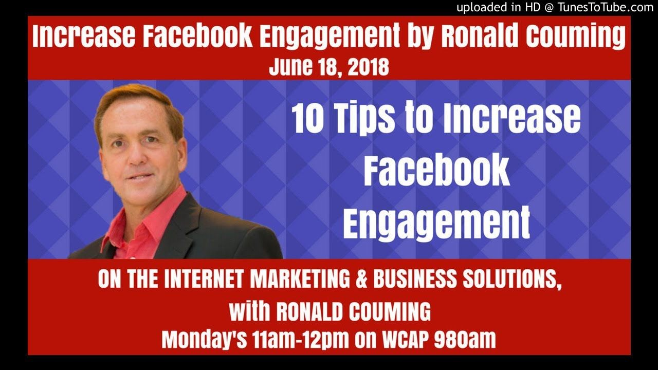 Increase Facebook Engagement By Ronald Couming June 18th 2018