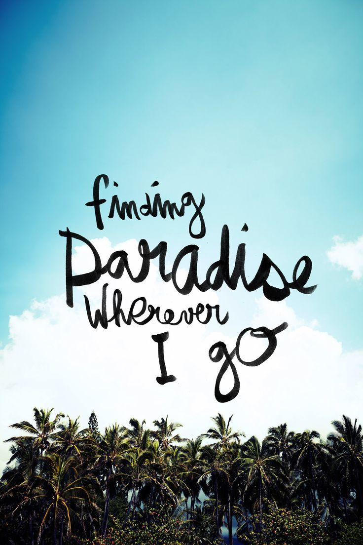 TRAVEL on | Paradise quotes, Beach quotes, Summer quotes ...
